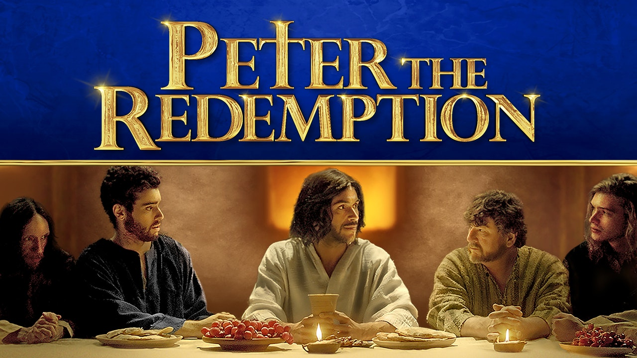 Peter: The Redemption