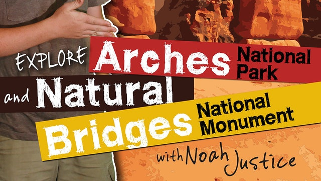 Explore Arches National Park/Natural Bridges National Monument