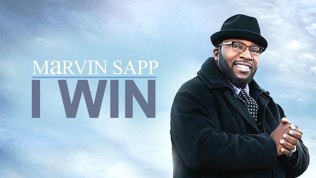 Marvin Sapp: I Win