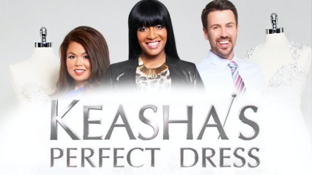 Keasha's Perfect Dress