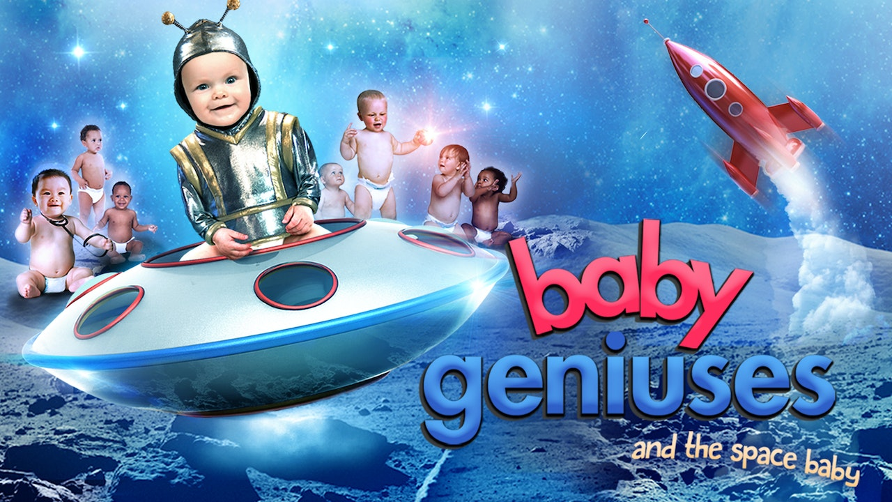 Baby Geniuses: The Space Baby