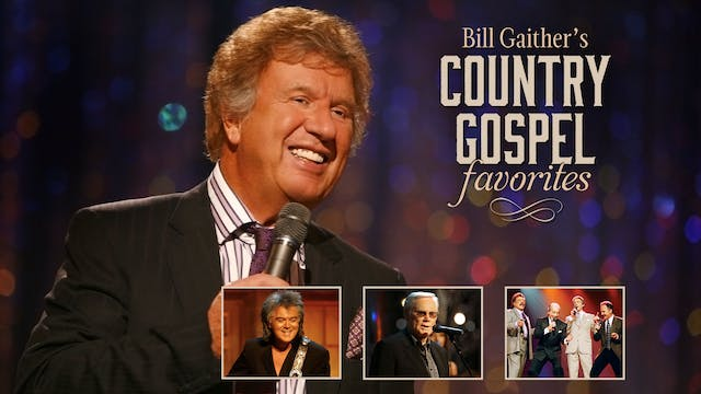 Gaither Presents Bill Gaither's Count...