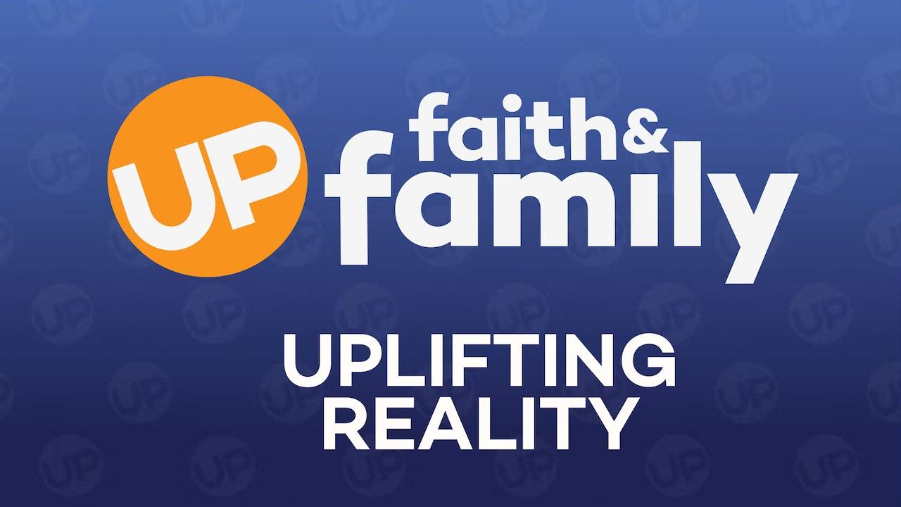 UPlifting Reality