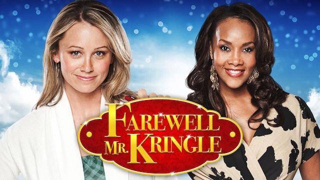 Farewell Mr. Kringle