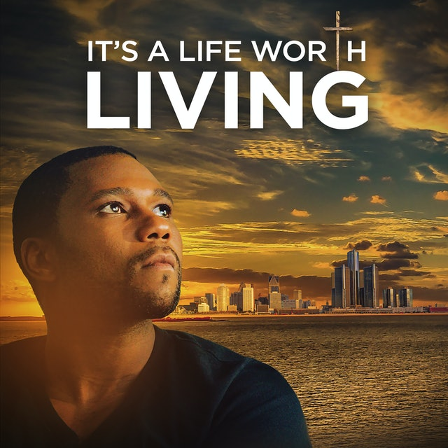 Coming Soon - It's A Life Worth Living (June 11, 2021)