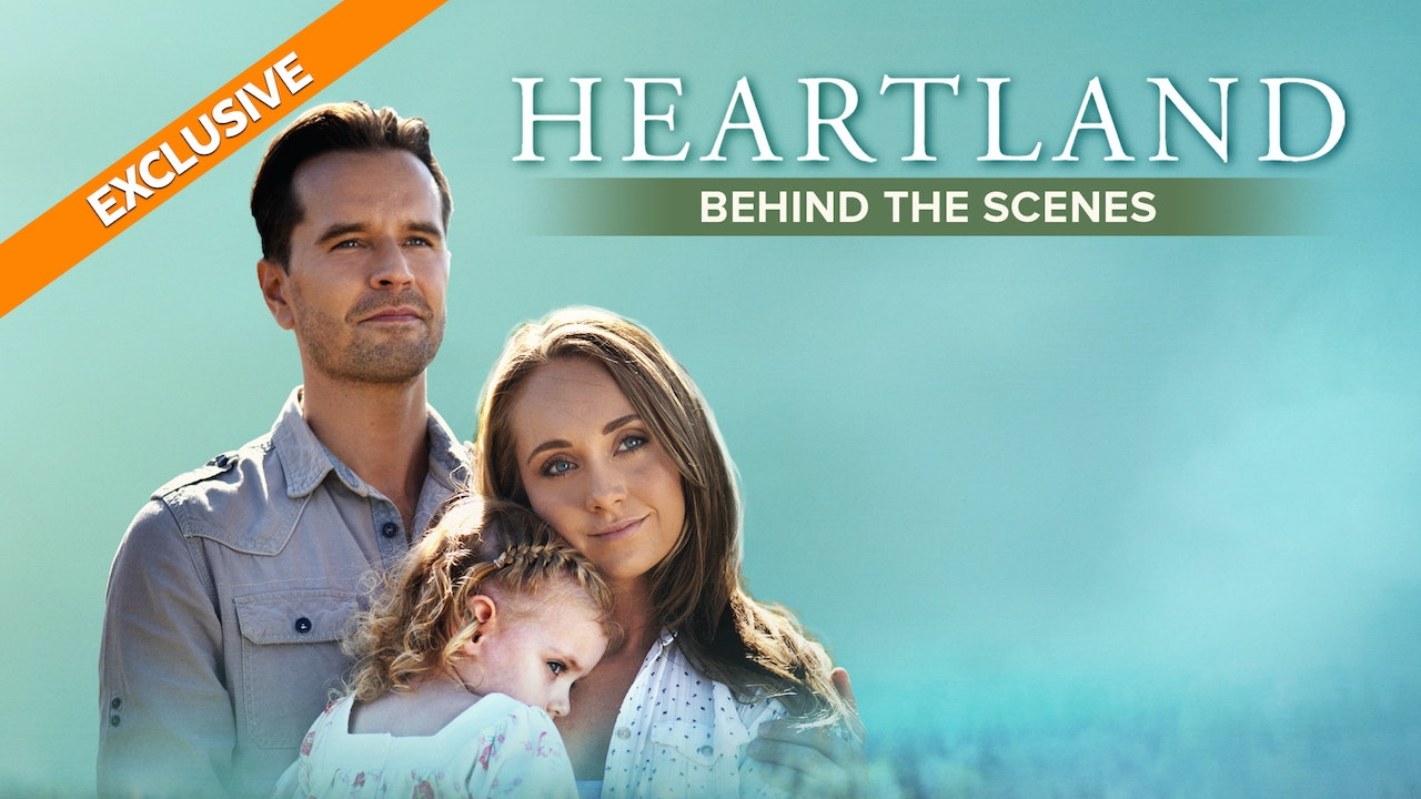 Heartland: Behind the Scenes
