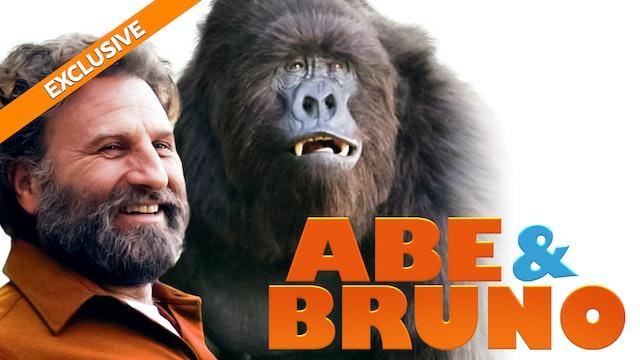 Abe & Bruno
