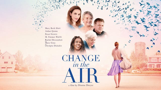 Coming Soon - Change in the Air (June...