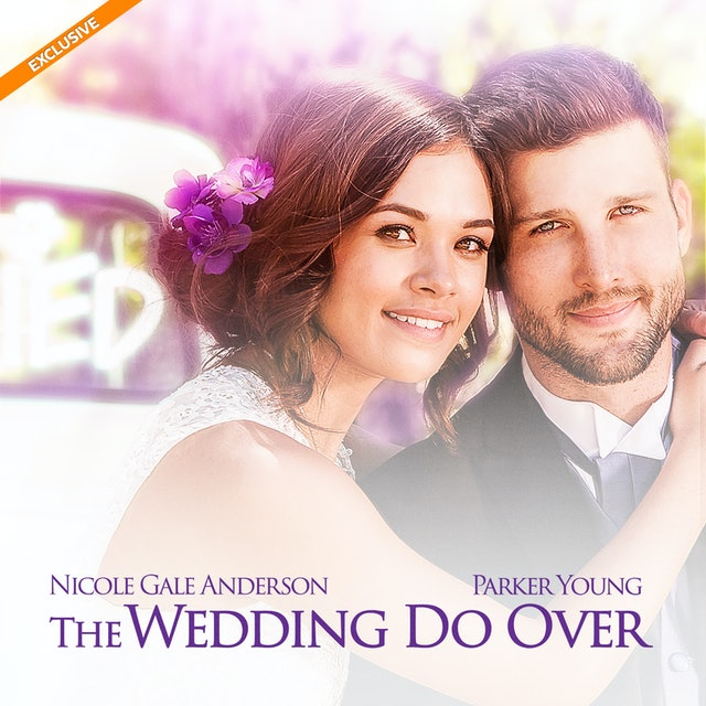 Coming Soon - The Wedding Do Over (February 12, 2021)