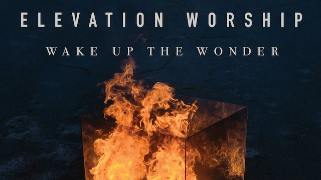 Elevation Worship: Wake Up The Wonder