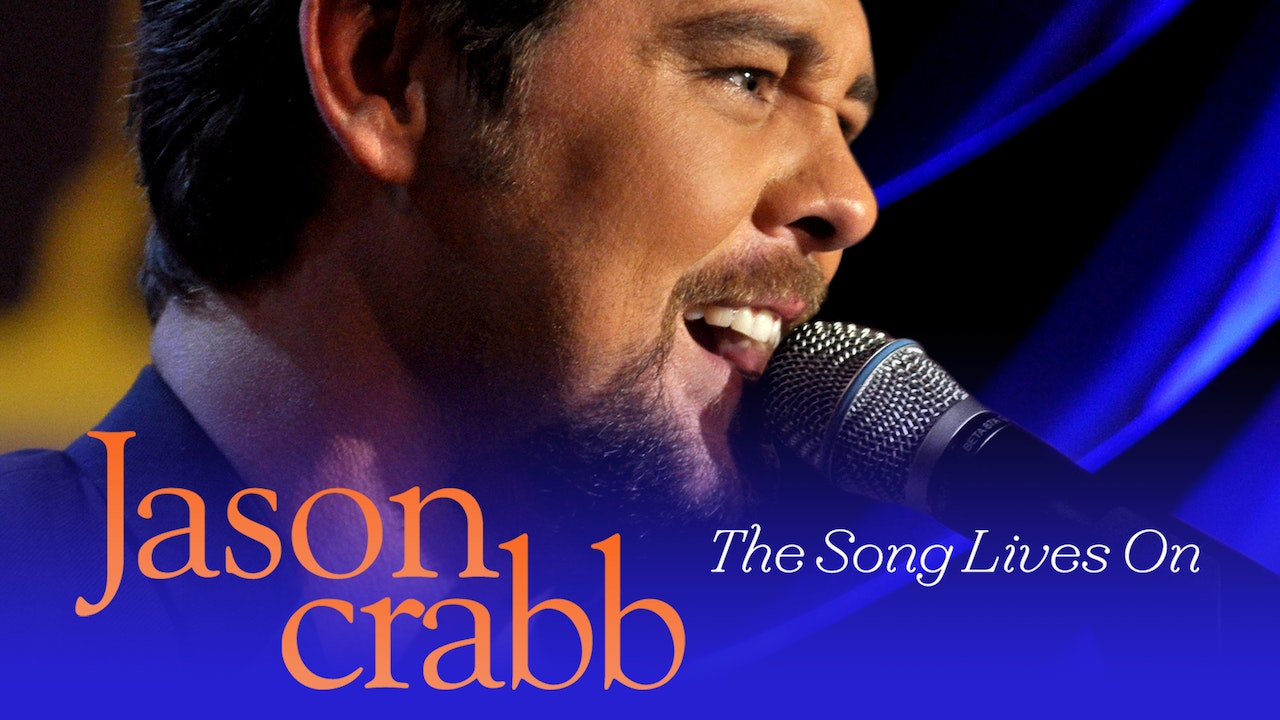 Gaither Presents Jason Crabb…The Song Lives On LIVE