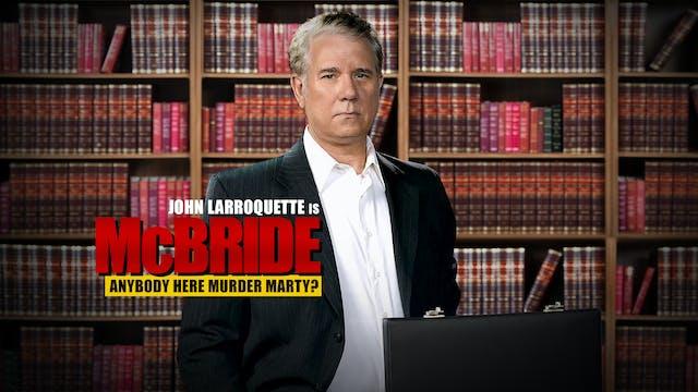 Coming Soon - McBride: Anybody Here M...