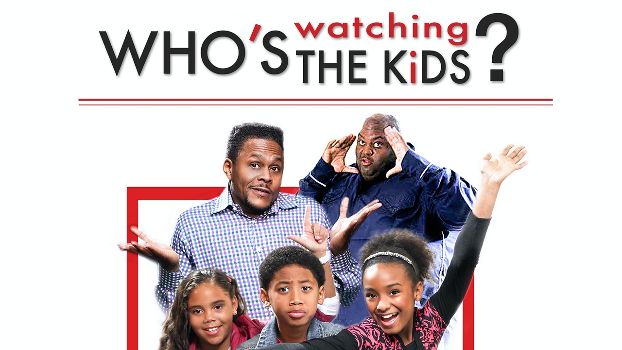 Who's Watching the Kids