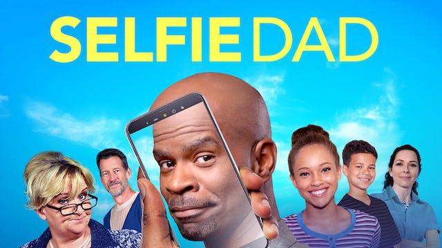 Coming Soon - Selfie Dad (October 29,...