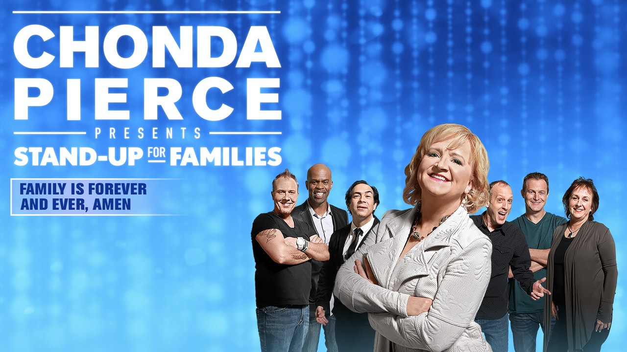 Chonda Pierce: Family Is Forever and Ever, Amen