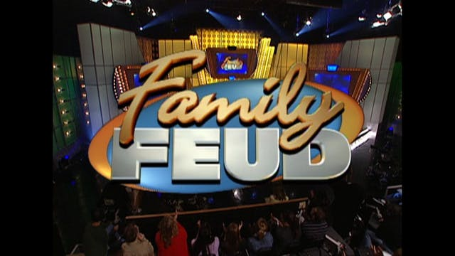 Family Feud: 110