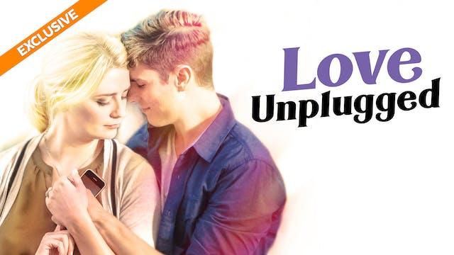 Coming Soon - Love Unplugged (10/9)