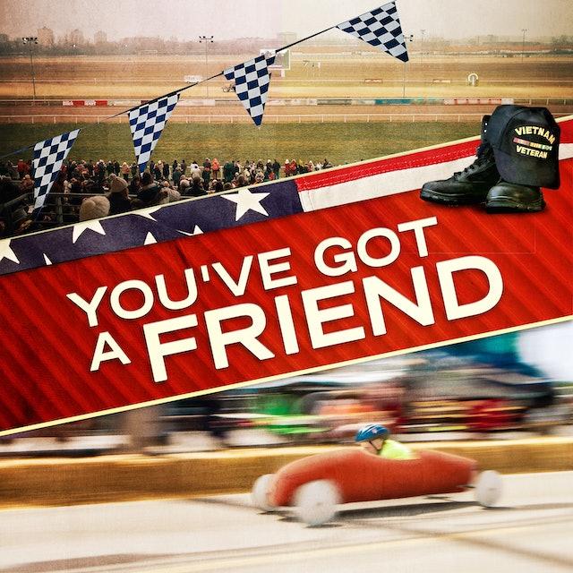 Coming Soon - You've Got A Friend (June 11, 2021)