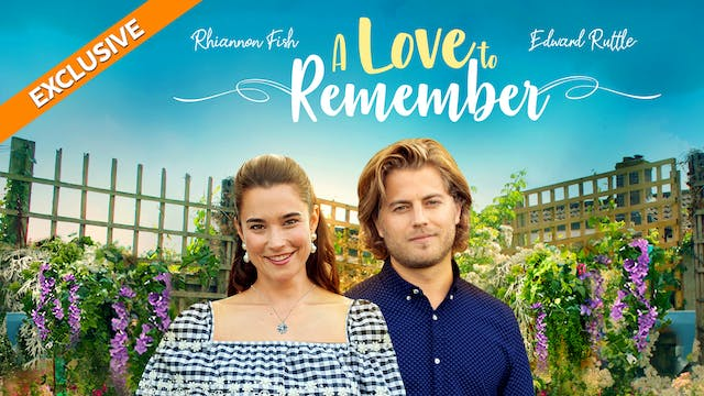 Coming Soon - A Love to Remember (Jul...