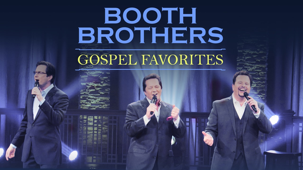 Gaither Presents The Booth Brothers Gospel Favorites