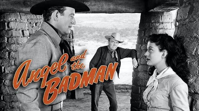 Coming Soon - Angel and the Badman (A...