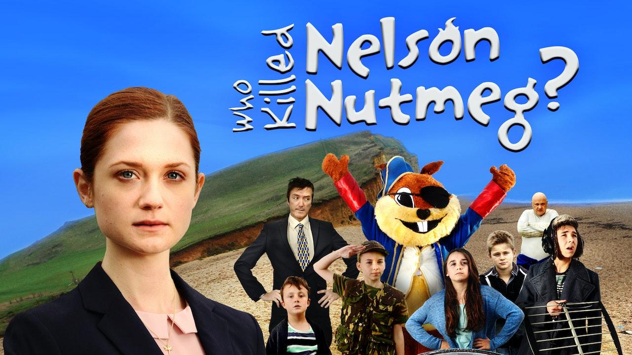 Who Killed Nelson Nutmeg?