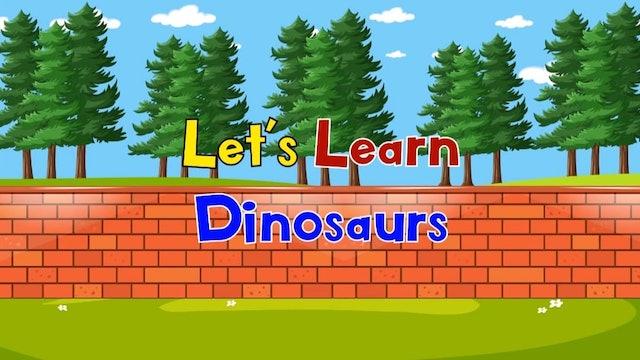 Learn Dinosaus