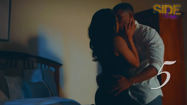 Side Chick S2 EP 5 - Re-Kindle The Flame