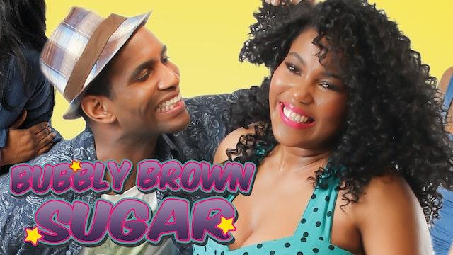 Bubbly Brown Sugar Series