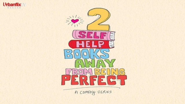 Two Self Help Books Away from Being Perfect Series