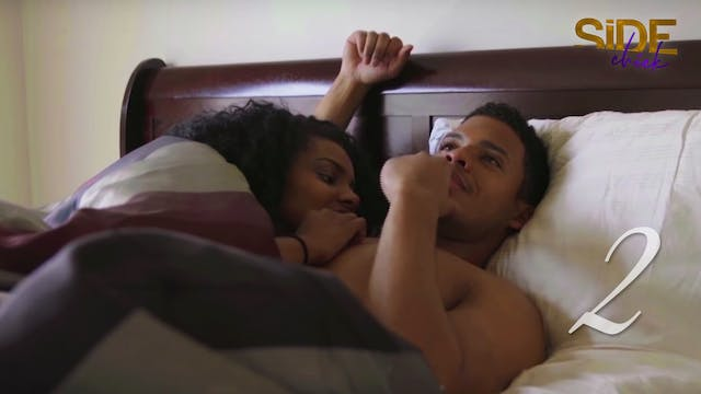 Side Chick S1 EP 2 - Judgement Day