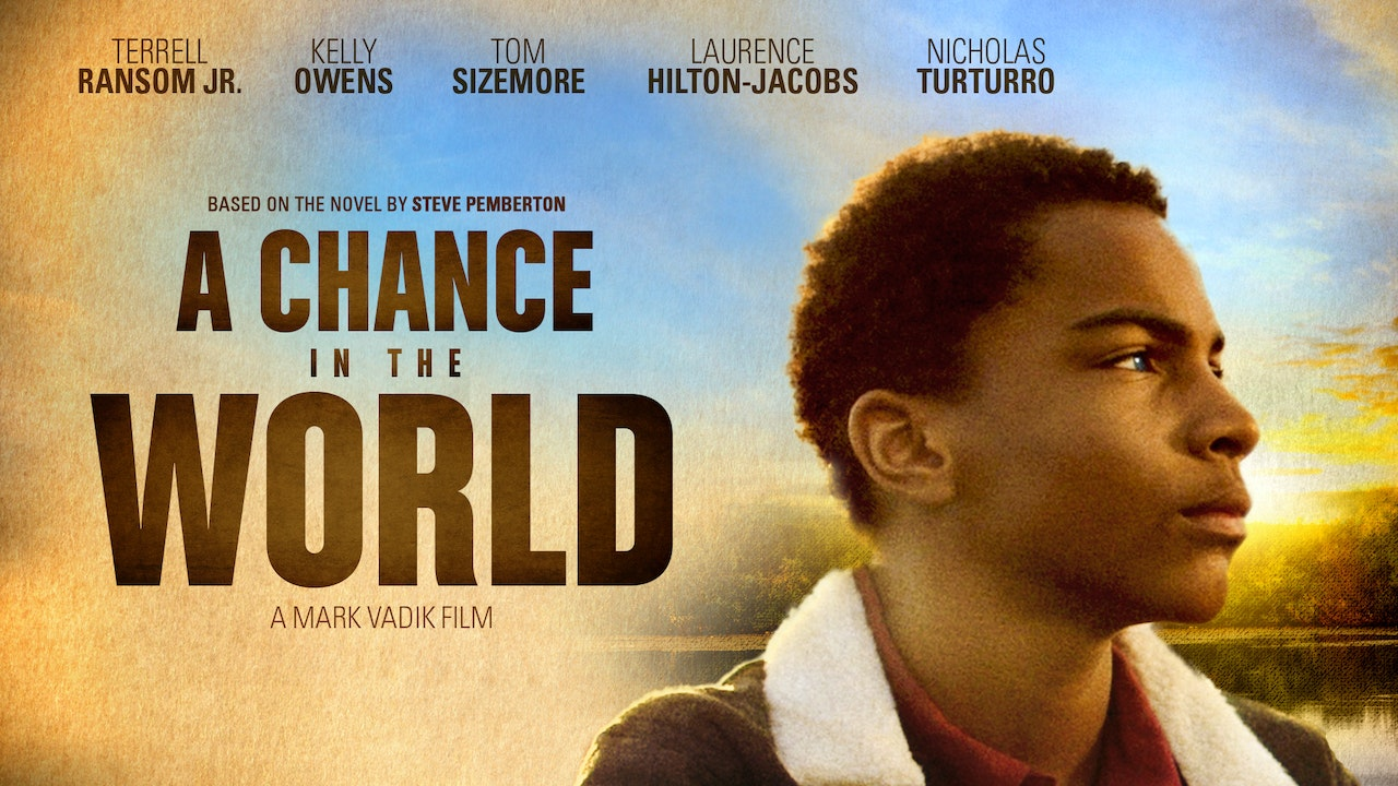 A Chance in the World