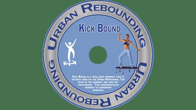 Urban Rebounding - Kick Bound