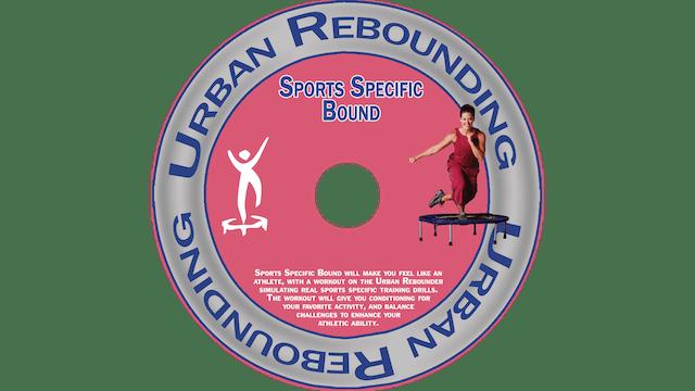 Urban Rebounding - Sports Specific Bound