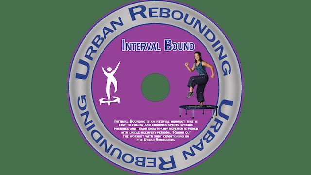 Urban Rebounding - Interval Bound