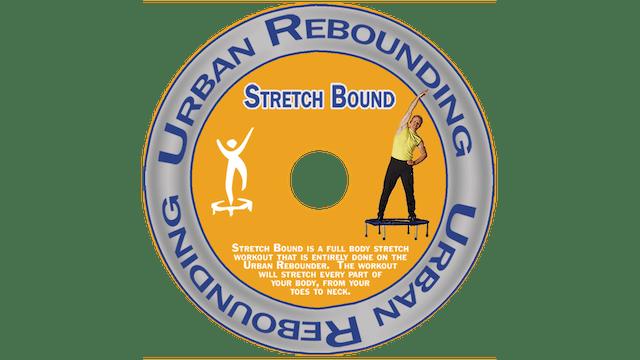 Urban Rebounding - Stretch Bound