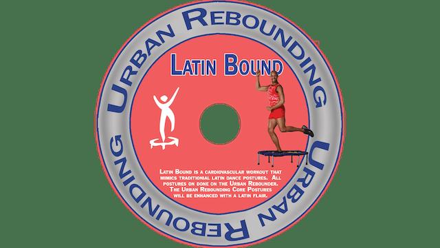 Urban Rebounding - Latin Bound