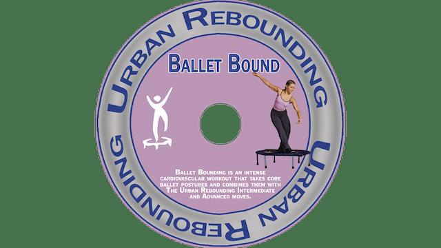 Urban Rebounding - Ballet Bound