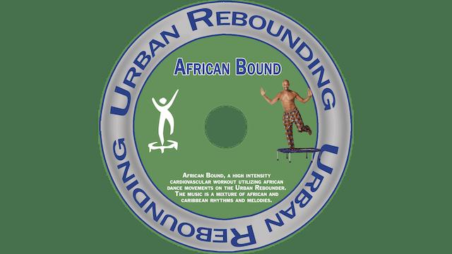 Urban Rebounding - African Bound