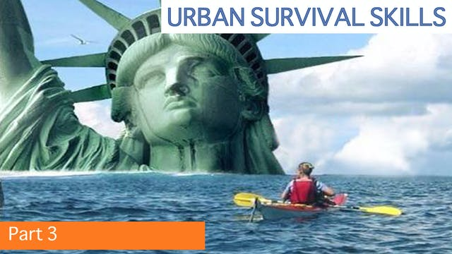 Urban Survival Skills 3