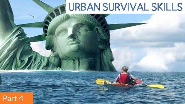 Urban Survival Skills 4