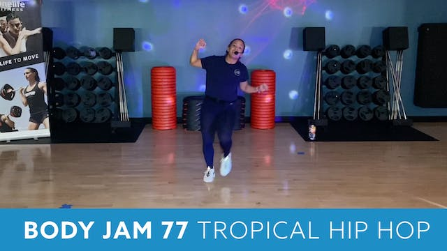 Body Jam 77 Tropical Hip Hop with JoA...