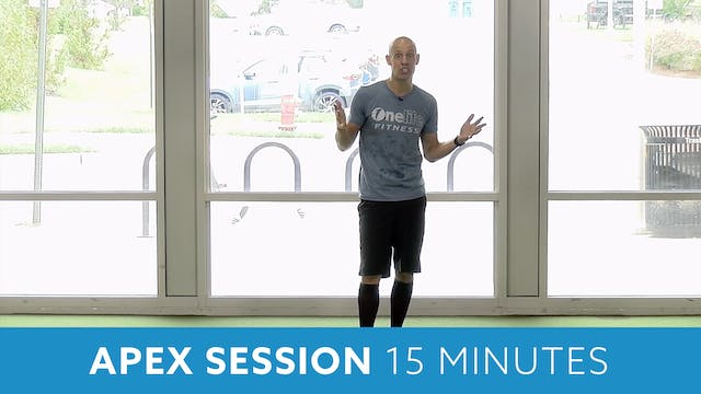 APEX Session 15 Minute Body Weight Wo...