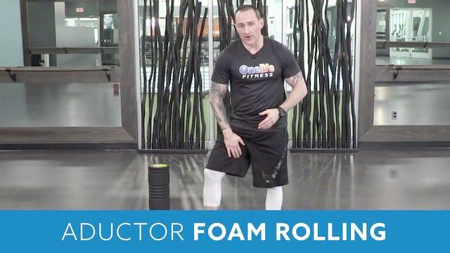 Aductor Foam Rolling wth Aaron