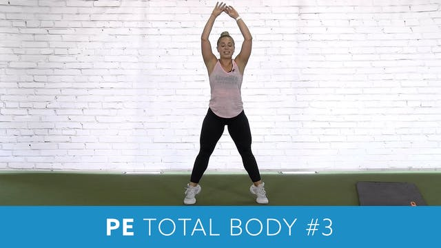 PE Total Body Workout #3 with Caroline