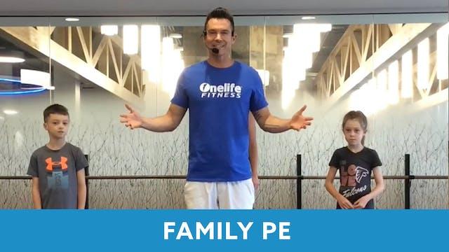 Family PE with Josh