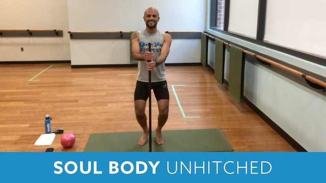 SoulBody Unhitched with Tomas (30 minutes)