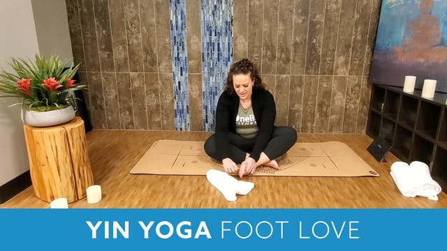 Yin Yoga for Foot Love with Morgan (L...