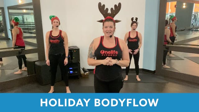 Holiday BODYFLOW with Erin (60 minutes)
