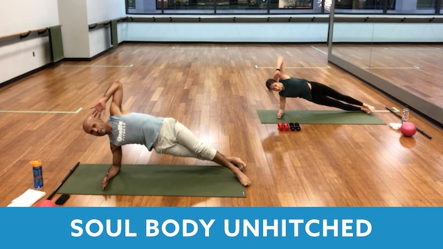 TONE UP 21 WEEK 8 - SoulBody Unhitched with Tomas